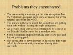 problems they encountered