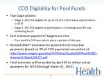 cco eligibility for pool funds
