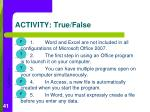 activity true false