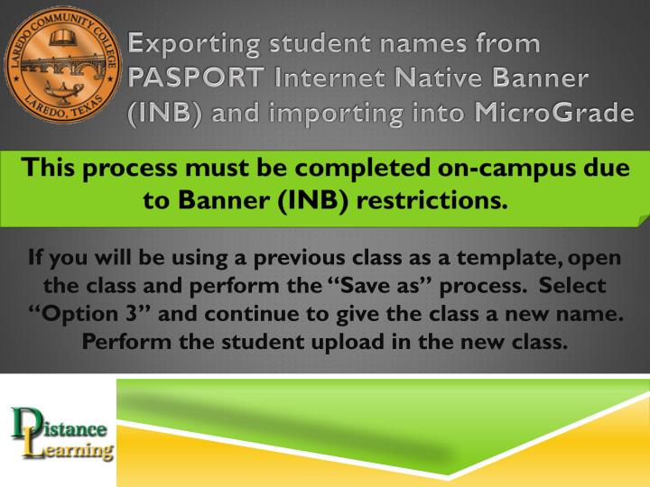 exporting student names from pasport internet native banner inb and importing into micrograde n.