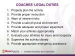 coaches legal duties