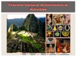 planned cultural destinations activities