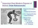 important post modern figures of hawaii duke kahanamoku