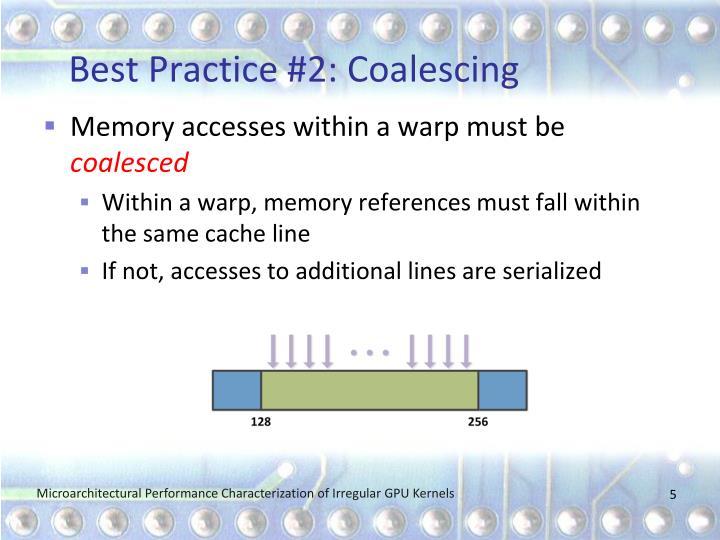 Best Practice #2: Coalescing