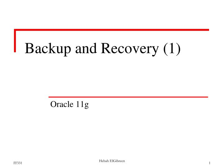 backup and recovery 1 n.