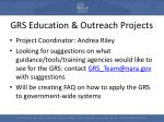 grs education outreach projects