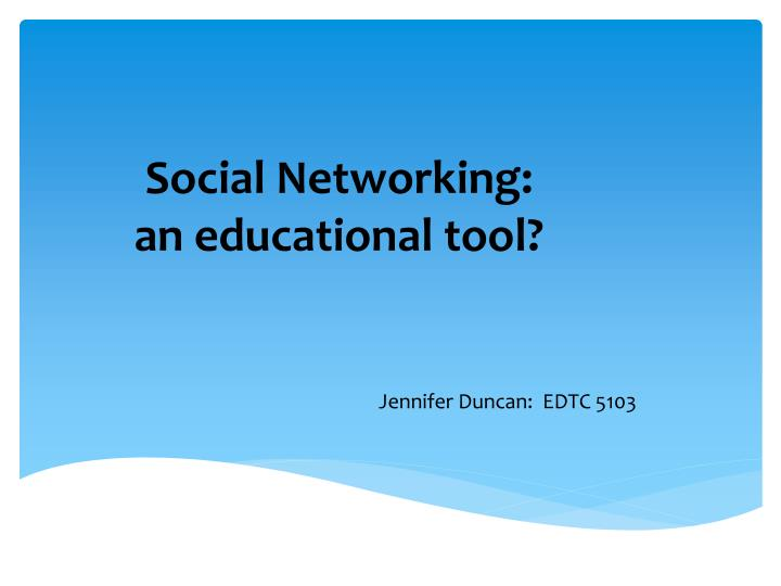 social networking an educational tool n.