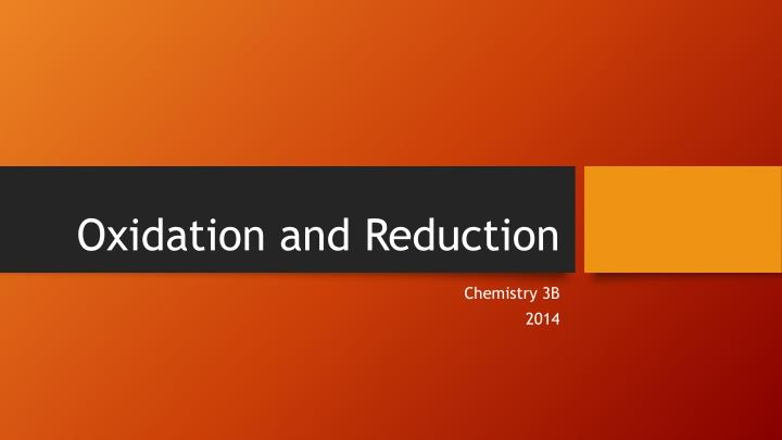oxidation and reduction n.