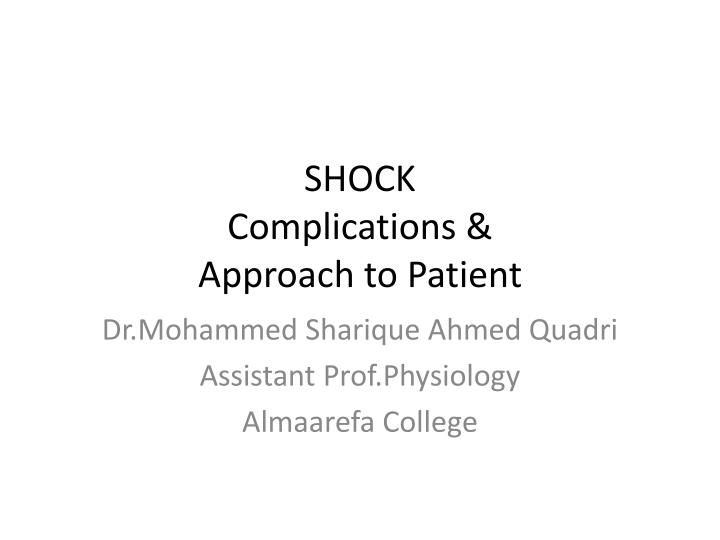 shock c omplications approach to patient n.