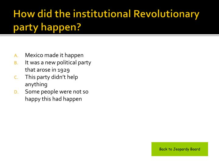 How did the institutional Revolutionary party happen?