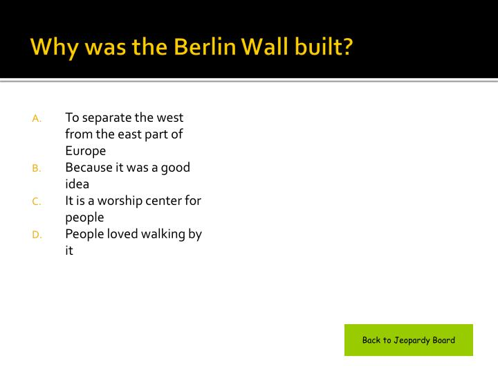 Why was the Berlin