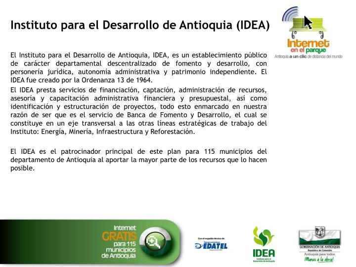 Instituto para el desarrollo de antioquia idea