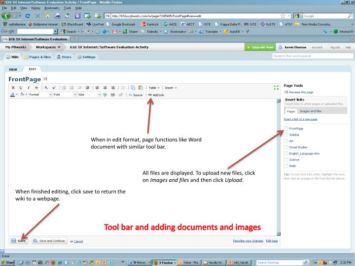 When in edit format, page functions like Word document with similar tool bar.