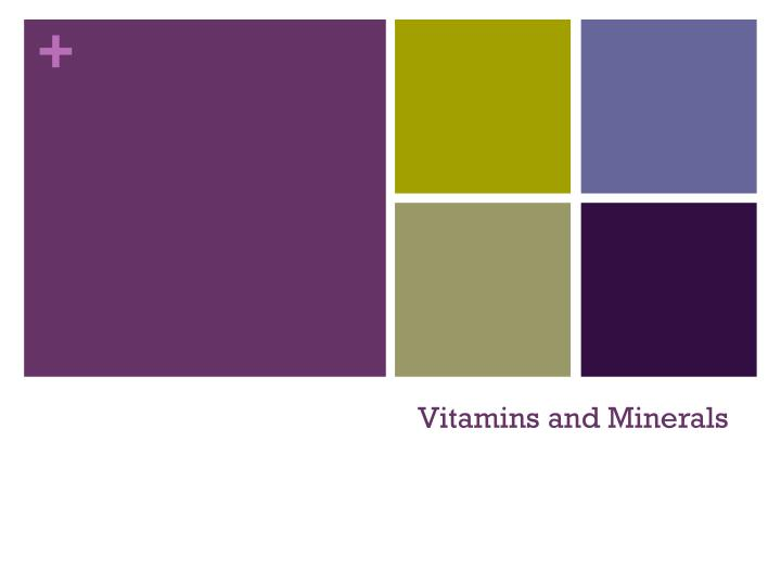 vitamins and minerals n.