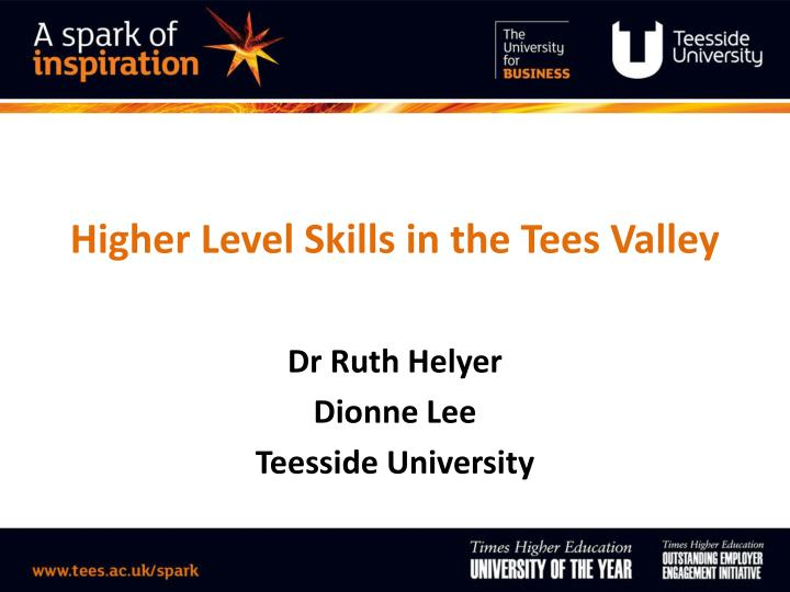 Higher level skills in the tees valley