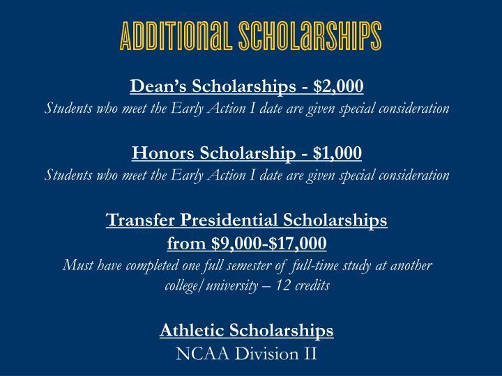 Dean's Scholarships - $2,000