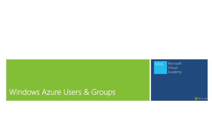 Windows Azure Users & Groups