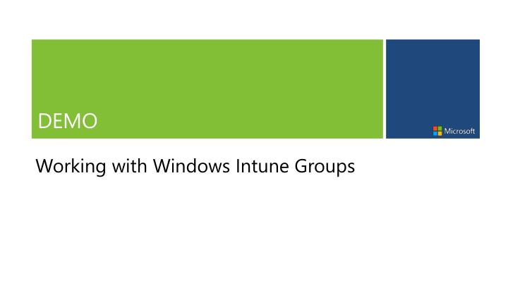 Working with Windows Intune Groups