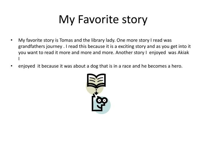 My favorite story