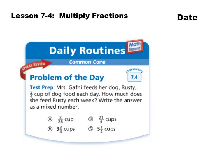 Lesson 7-4:  Multiply Fractions