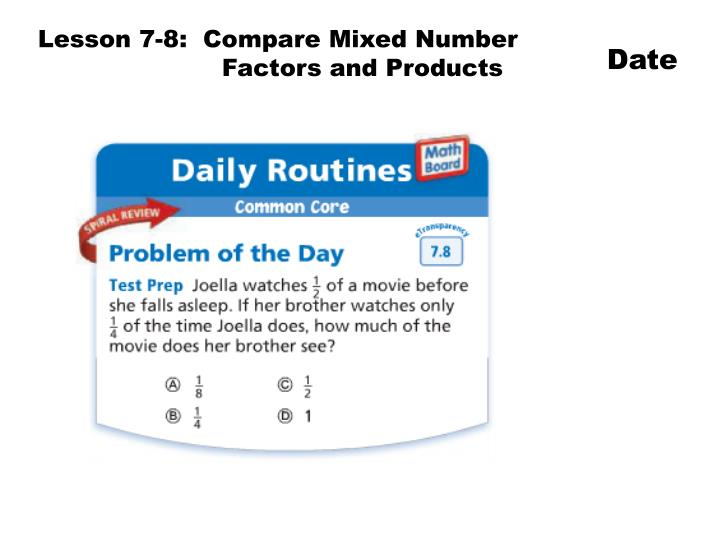Lesson 7-8:  Compare Mixed Number