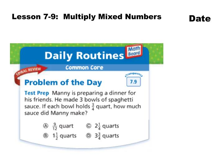 Lesson 7-9:  Multiply Mixed Numbers