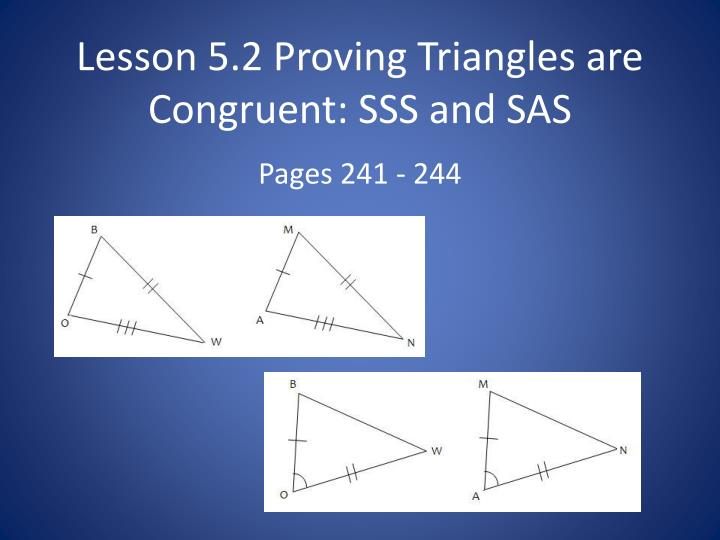 PPT Lesson 5 2 Proving Triangles Are Congruent SSS And