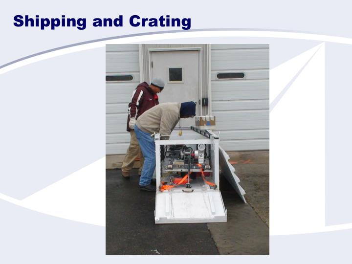 Shipping and Crating