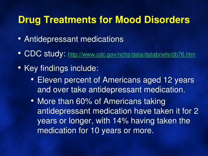 Drug Treatments for Mood Disorders