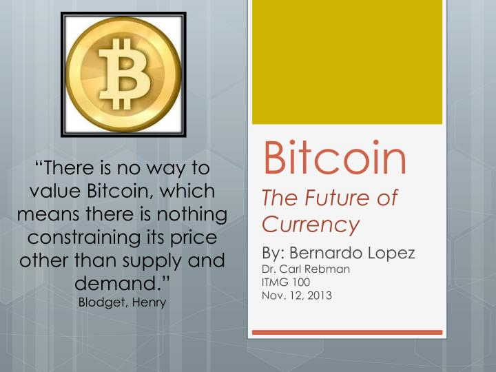bitcoin the future of currency n.
