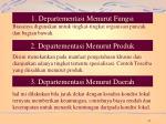 1 departementasi menurut fungsi