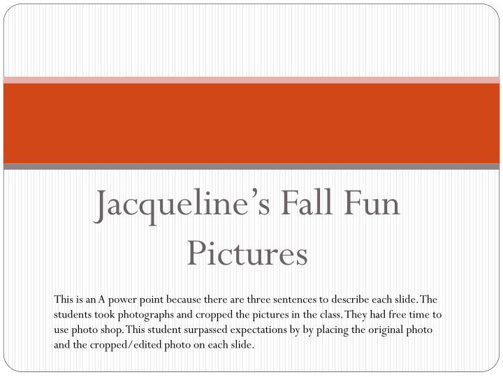Jacqueline s fall fun pictures