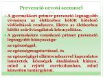 prevenci orvosi szemmel