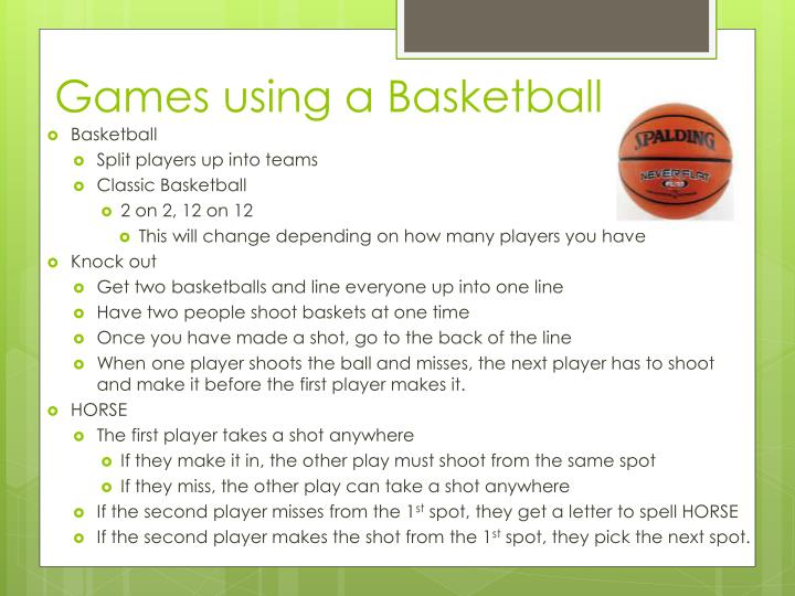 Games using a Basketball