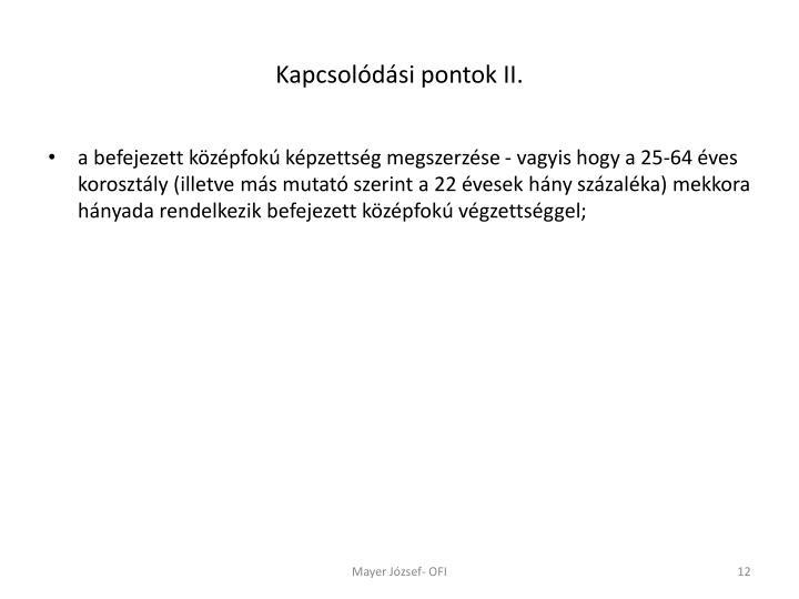 Kapcsolódási pontok II.