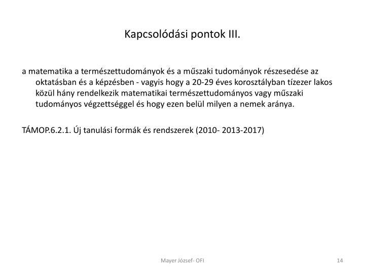 Kapcsolódási pontok III.