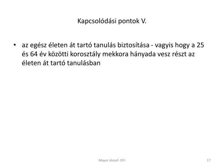 Kapcsolódási pontok V.