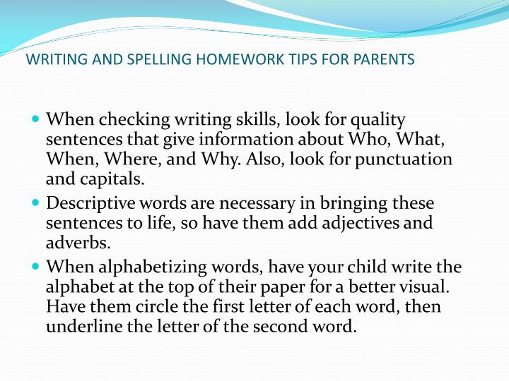 WRITING AND SPELLING HOMEWORK TIPS FOR PARENTS