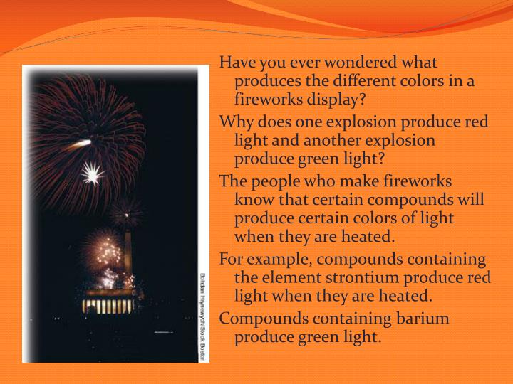 Have you ever wondered what produces the different colors in a fireworks display?