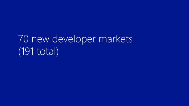 70 new developer markets