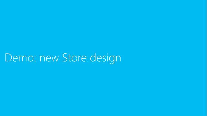 Demo: new Store design