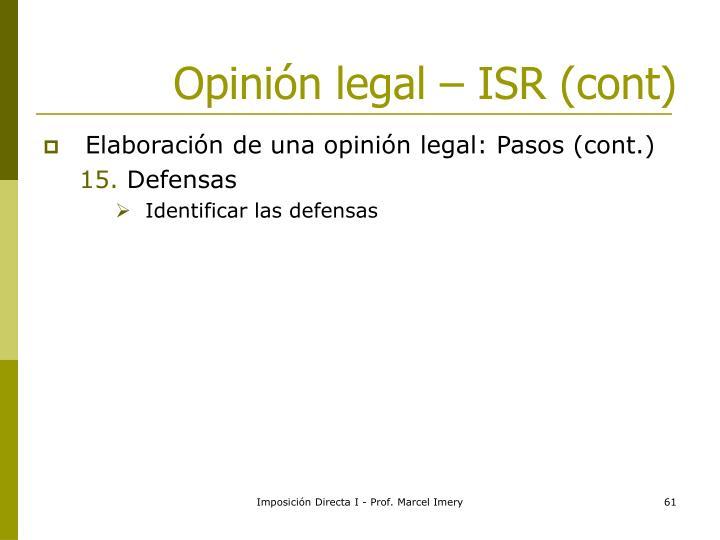 Opinión legal – ISR (cont)