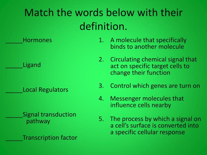 Match the words below with their definition.