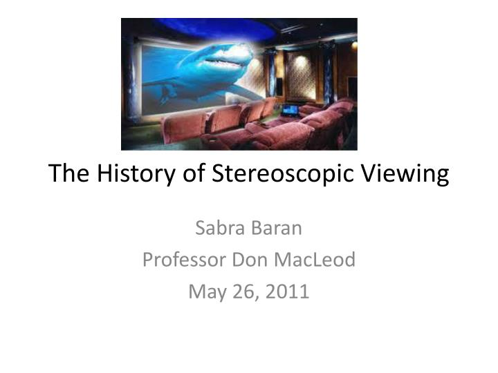 the history of stereoscopic viewing n.