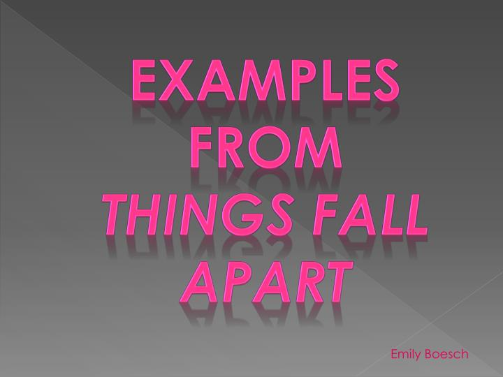 Examples from things fall apart