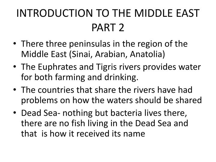 INTRODUCTION TO THE MIDDLE EAST PART 2