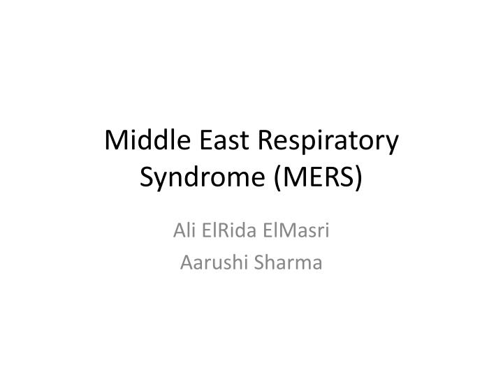 middle east respiratory syndrome mers n.