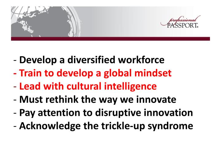 Develop a diversified workforce