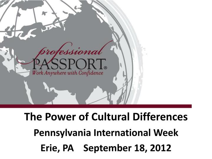 The power of cultural differences pennsylvania international week erie pa september 18 2012