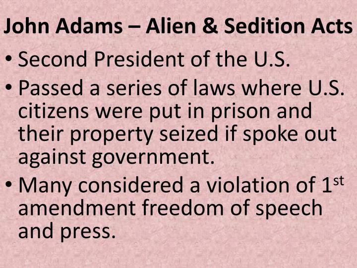 John Adams – Alien & Sedition Acts